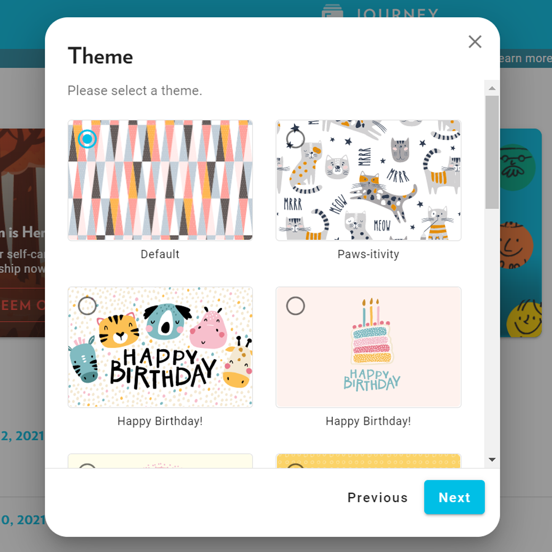 Choose from a variety of themes for any occasion